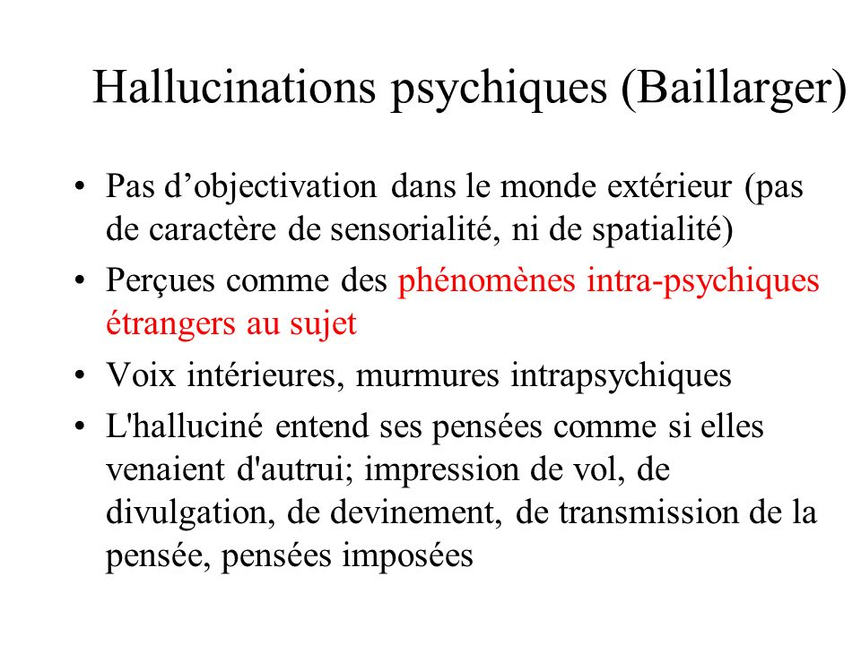 Hallucinations psychiques (Baillarger)