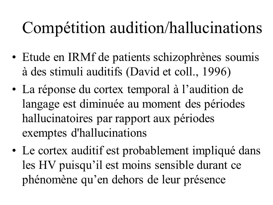 Compétition audition/hallucinations