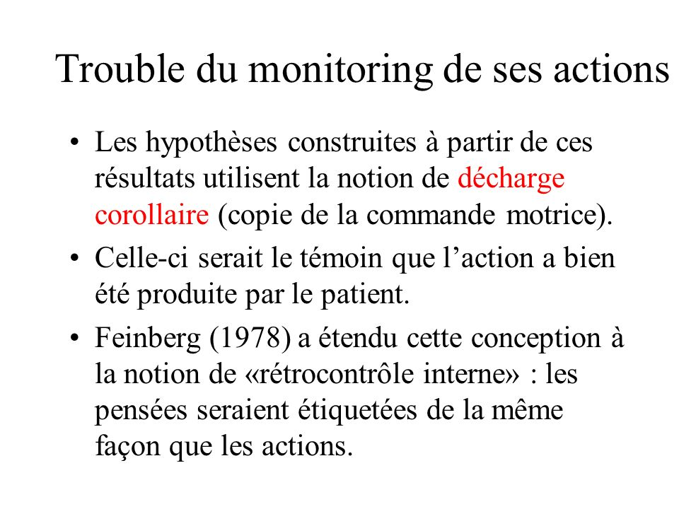 Trouble du monitoring de ses actions