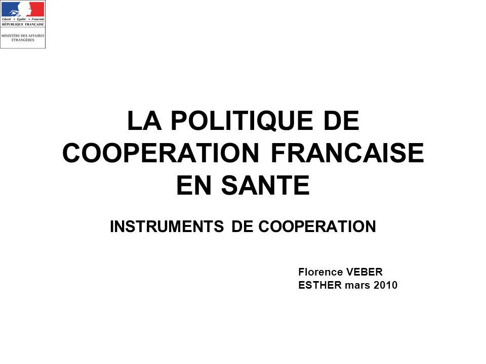 LA POLITIQUE DE COOPERATION FRANCAISE EN SANTE