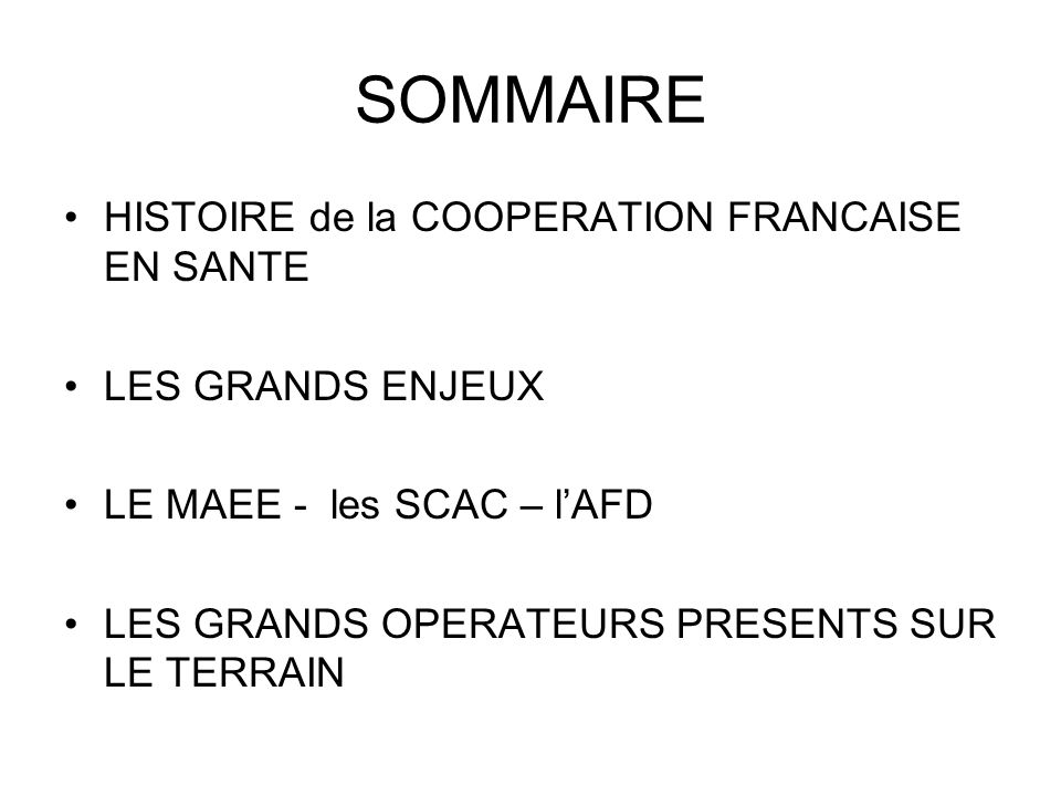 SOMMAIRE HISTOIRE de la COOPERATION FRANCAISE EN SANTE