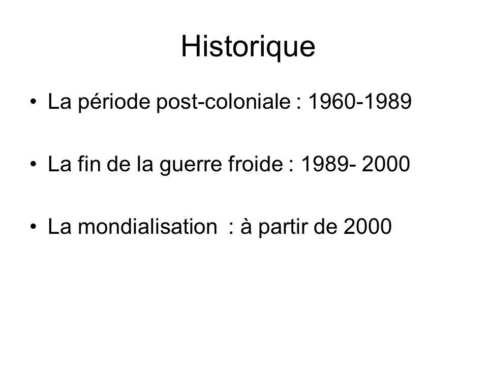 Historique La période post-coloniale : 1960-1989