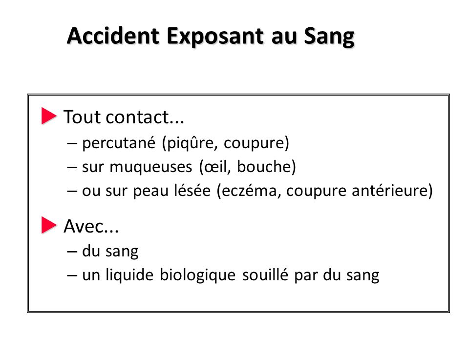 Accident Exposant au Sang