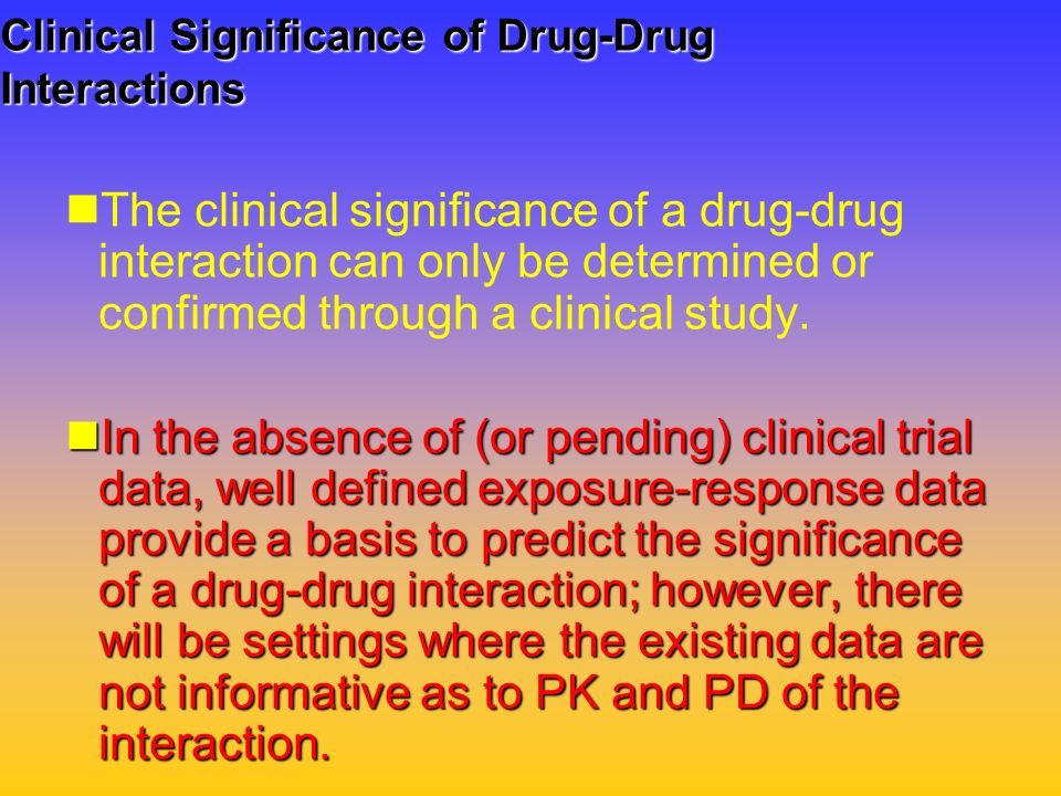 Clinical Significance of Drug-Drug Interactions