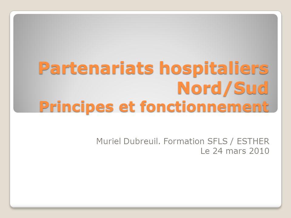 Partenariats hospitaliers Nord/Sud Principes et fonctionnement