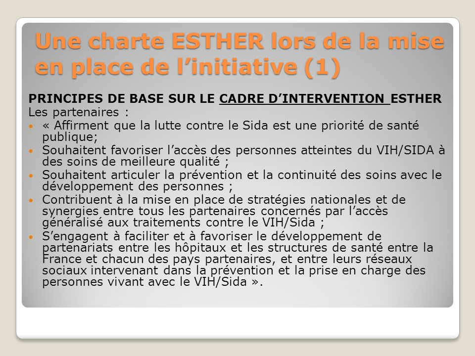 Une charte ESTHER lors de la mise en place de l'initiative (1)