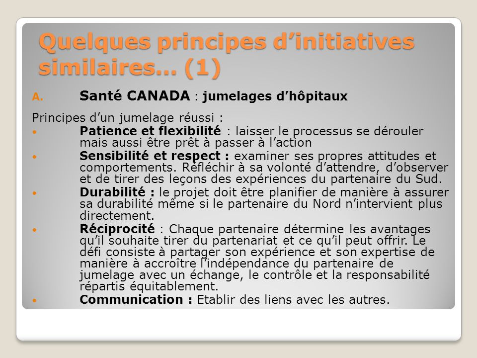 Quelques principes d'initiatives similaires… (1)