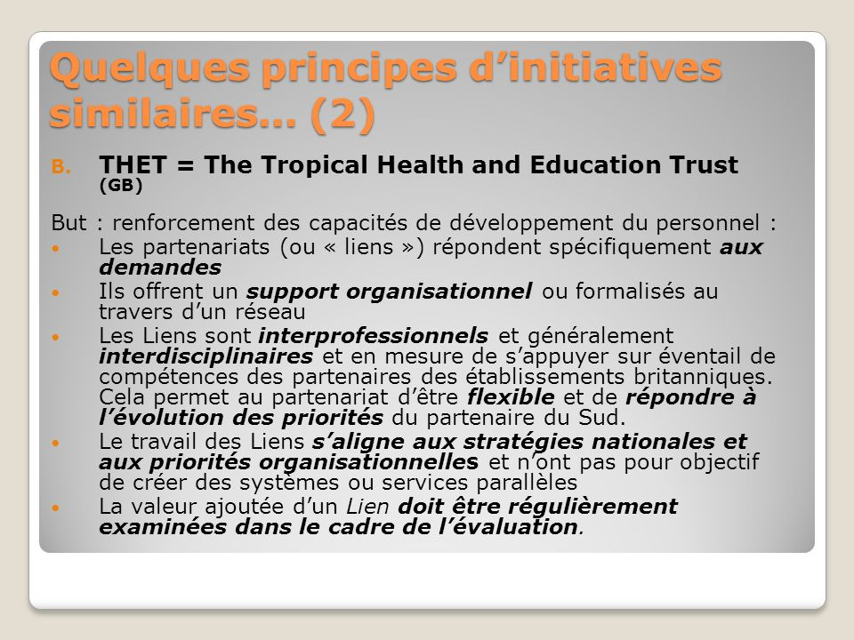 Quelques principes d'initiatives similaires… (2)