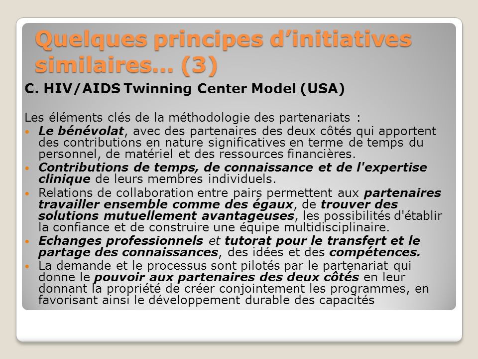 Quelques principes d'initiatives similaires… (3)