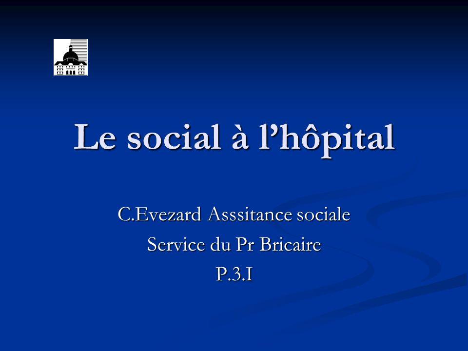 C.Evezard Asssitance sociale Service du Pr Bricaire P.3.I