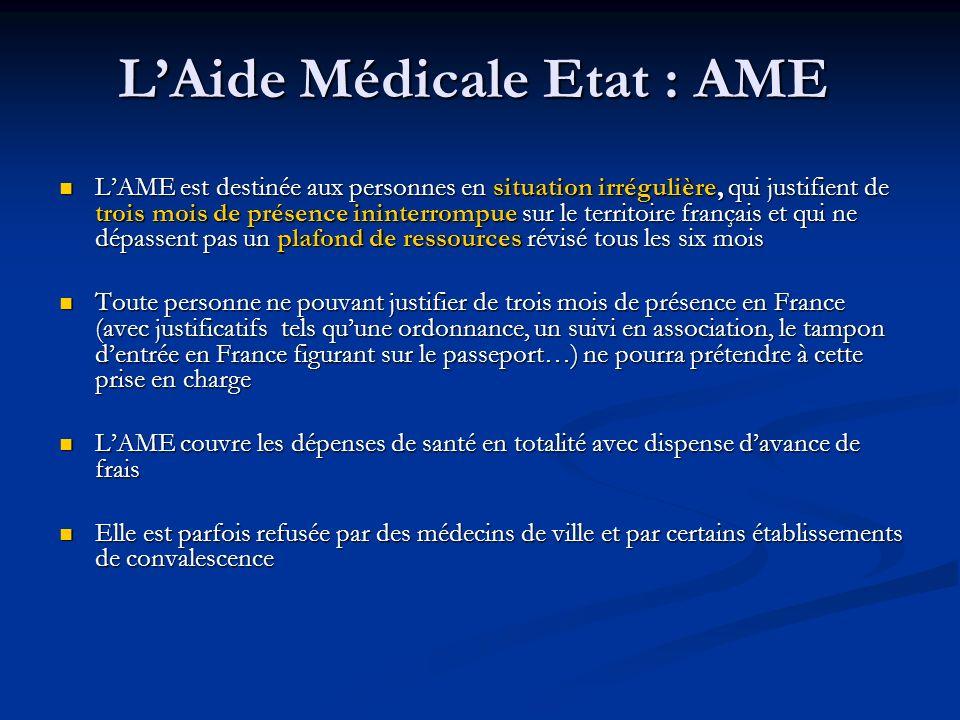 L'Aide Médicale Etat : AME