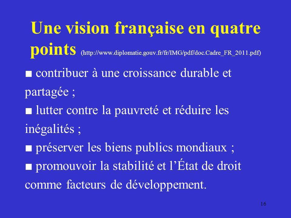 Une vision française en quatre points (http://www. diplomatie. gouv