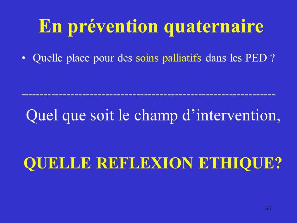 En prévention quaternaire QUELLE REFLEXION ETHIQUE