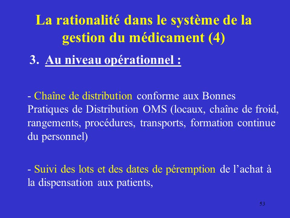 La rationalité dans le système de la gestion du médicament (4)