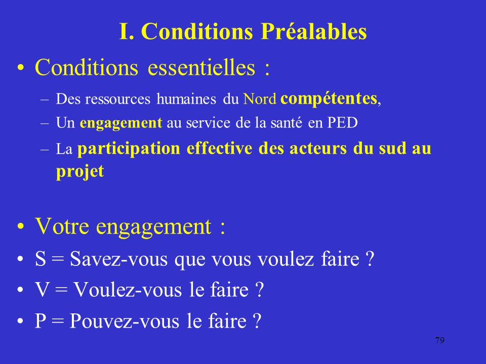 I. Conditions Préalables