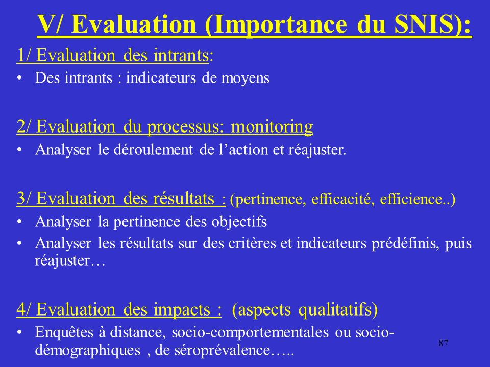 V/ Evaluation (Importance du SNIS):