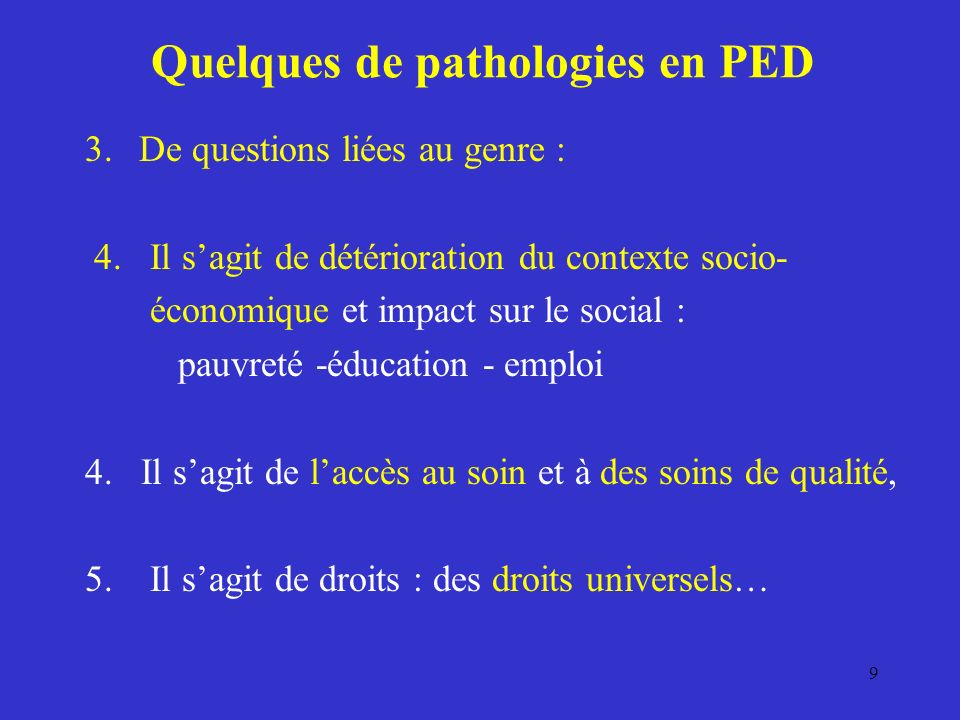 Quelques de pathologies en PED