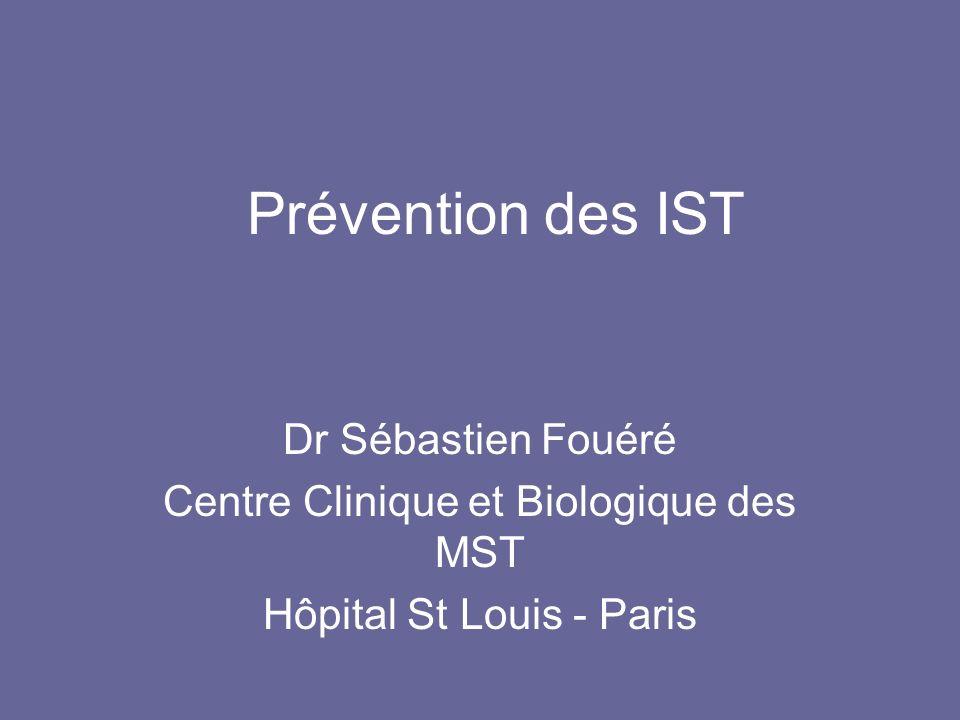 Prévention des IST Dr Sébastien Fouéré