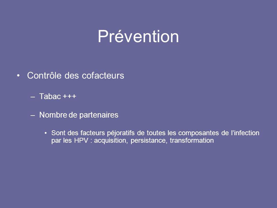 Prévention Contrôle des cofacteurs Tabac +++ Nombre de partenaires