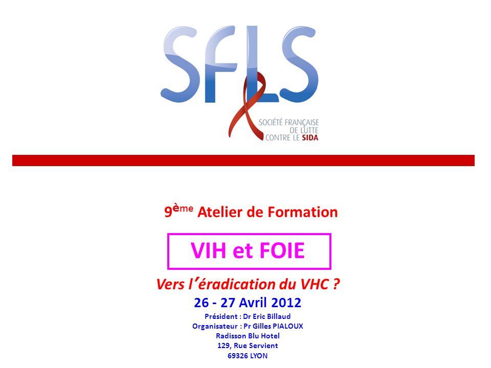 VIH et FOIE 9ème Atelier de Formation Vers l'éradication du VHC