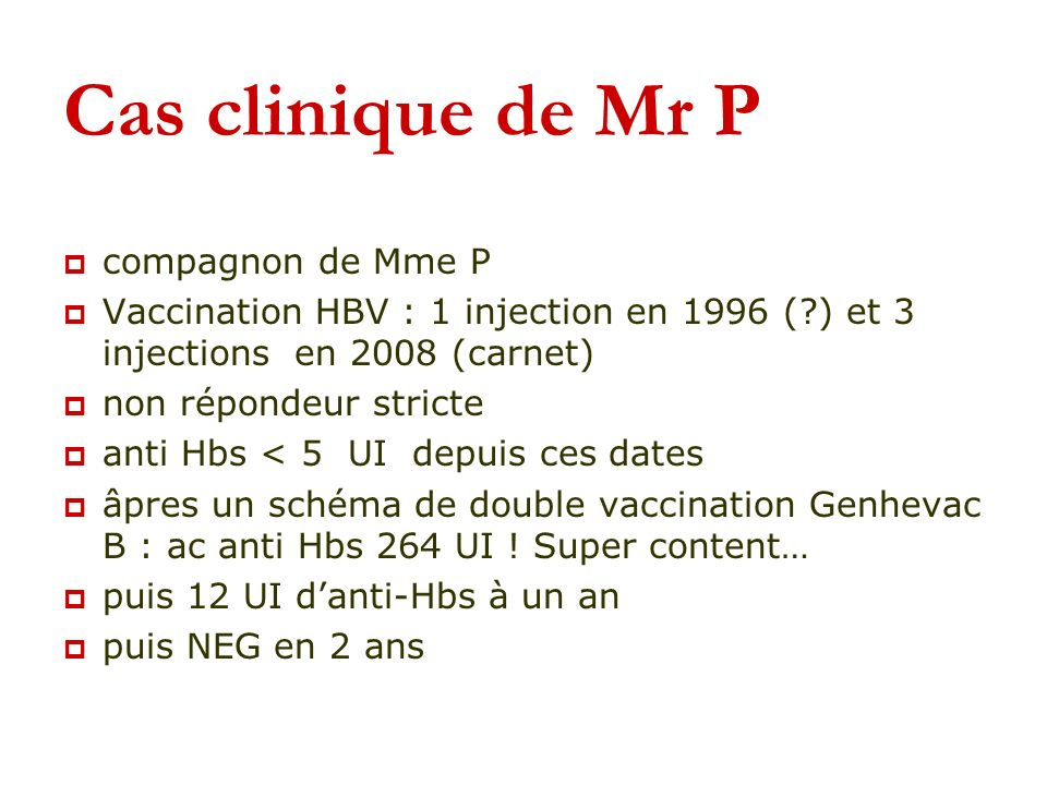 Cas clinique de Mr P compagnon de Mme P