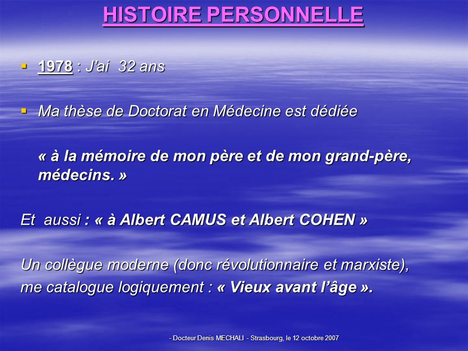 - Docteur Denis MECHALI - Strasbourg, le 12 octobre 2007