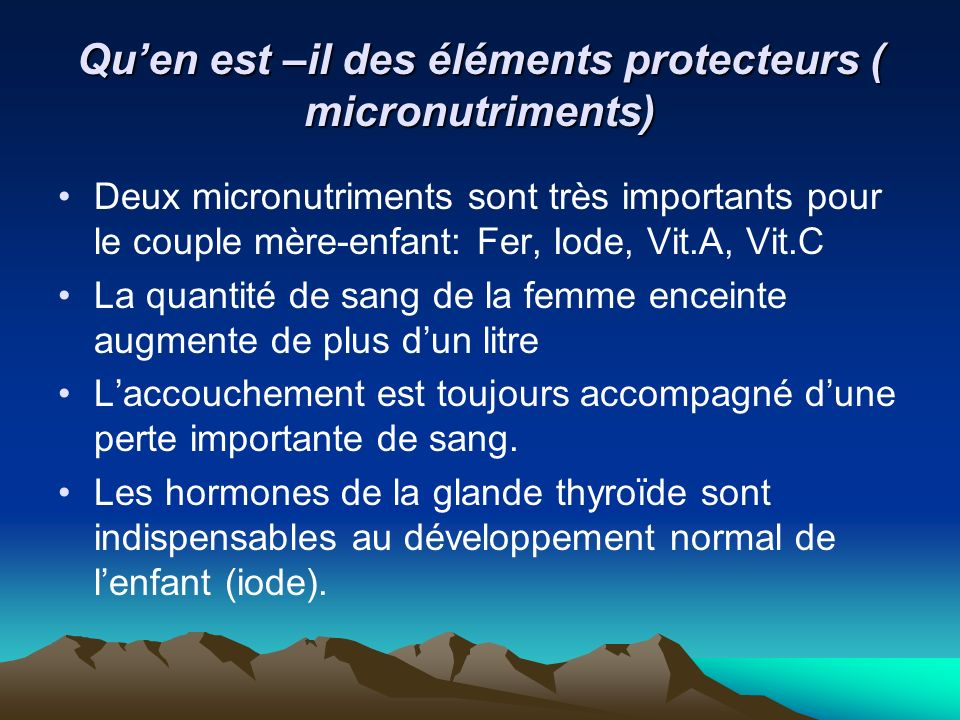 Qu'en est –il des éléments protecteurs ( micronutriments)