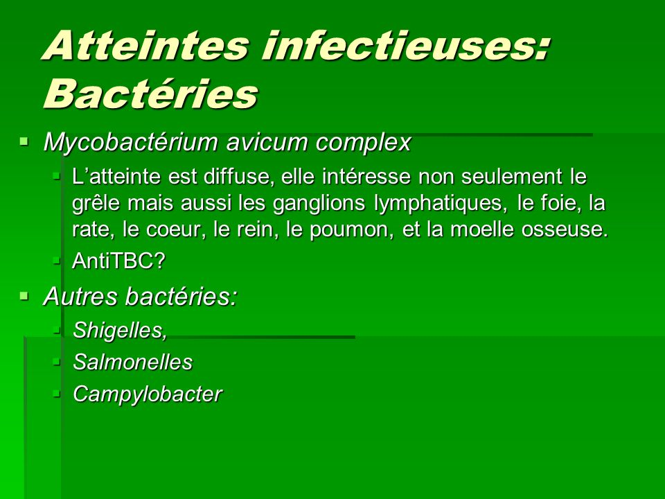 Atteintes infectieuses: Bactéries