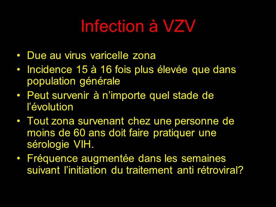 Infection à VZV Due au virus varicelle zona