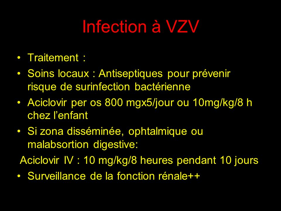 Infection à VZV Traitement :
