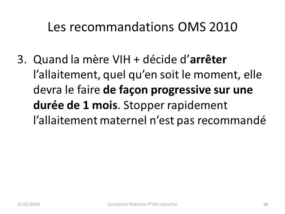 Les recommandations OMS 2010
