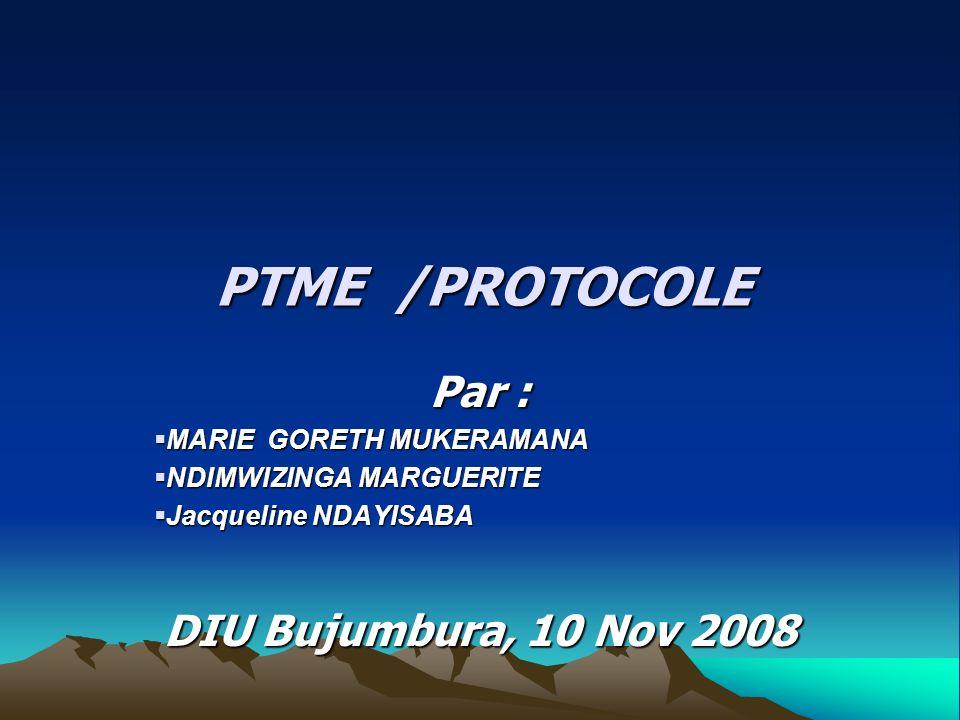 PTME /PROTOCOLE Par : DIU Bujumbura, 10 Nov 2008