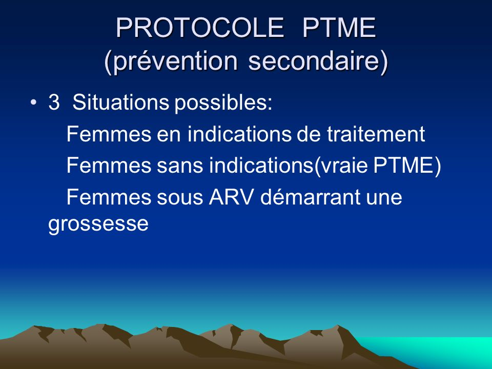 PROTOCOLE PTME (prévention secondaire)