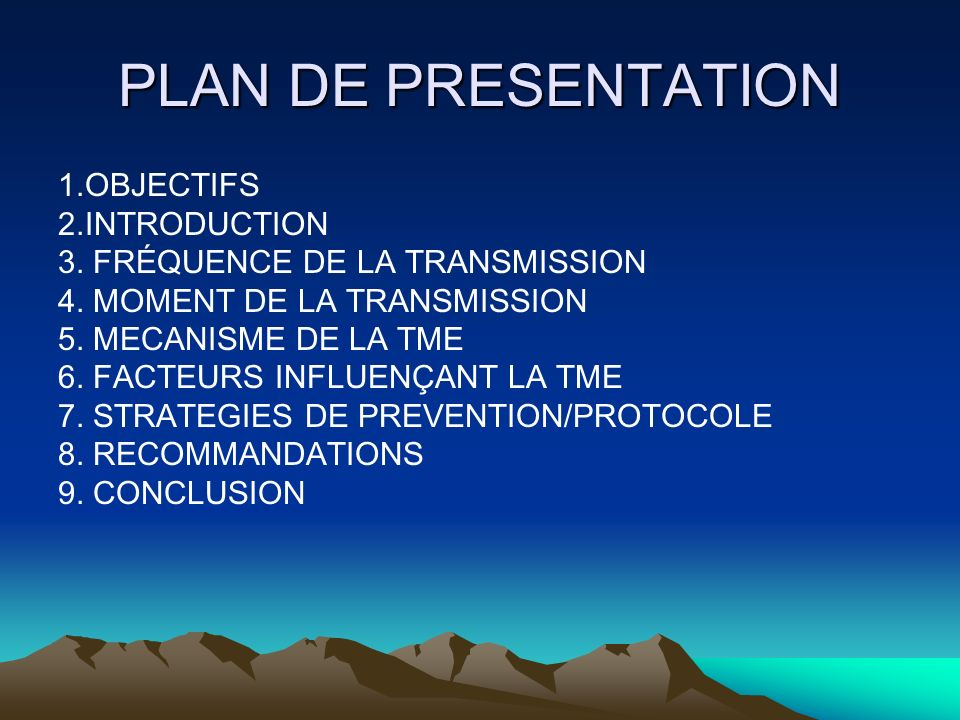 PLAN DE PRESENTATION 1.OBJECTIFS 2.INTRODUCTION
