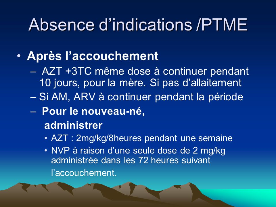 Absence d'indications /PTME