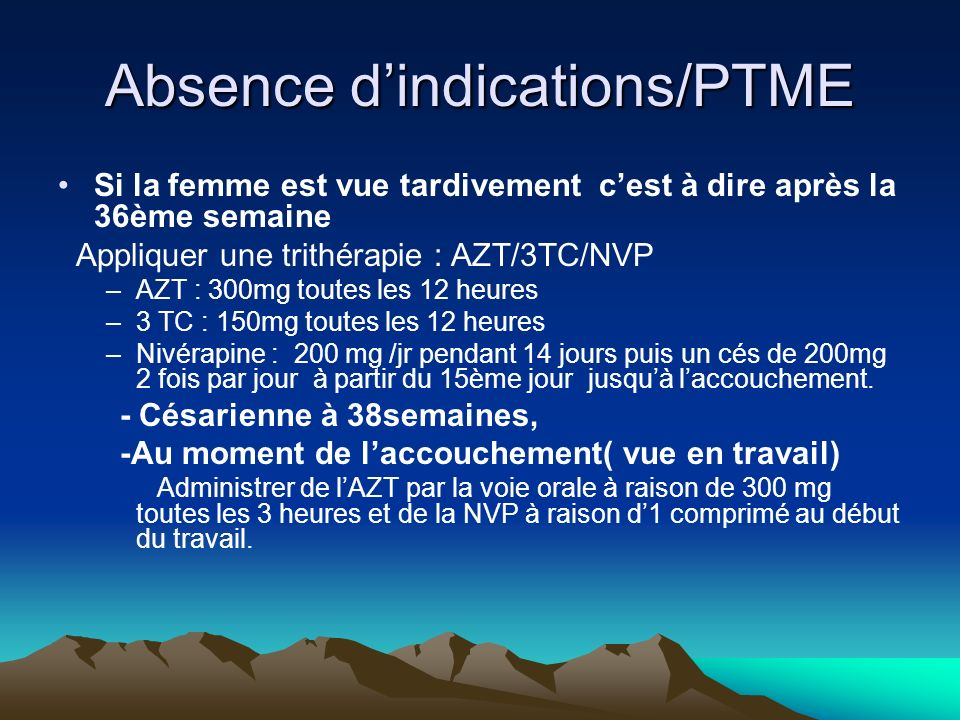 Absence d'indications/PTME
