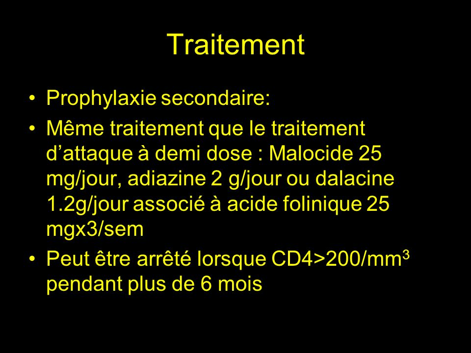 Traitement Prophylaxie secondaire: