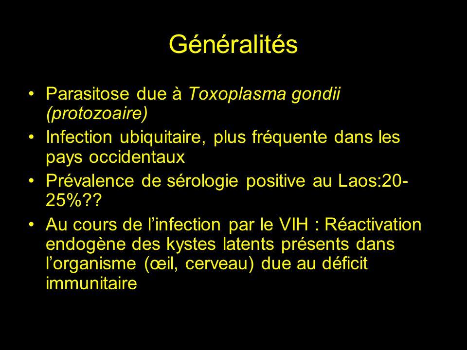 Généralités Parasitose due à Toxoplasma gondii (protozoaire)