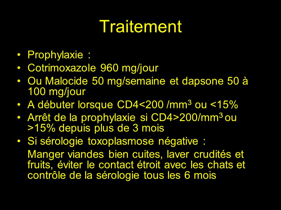 Traitement Prophylaxie : Cotrimoxazole 960 mg/jour