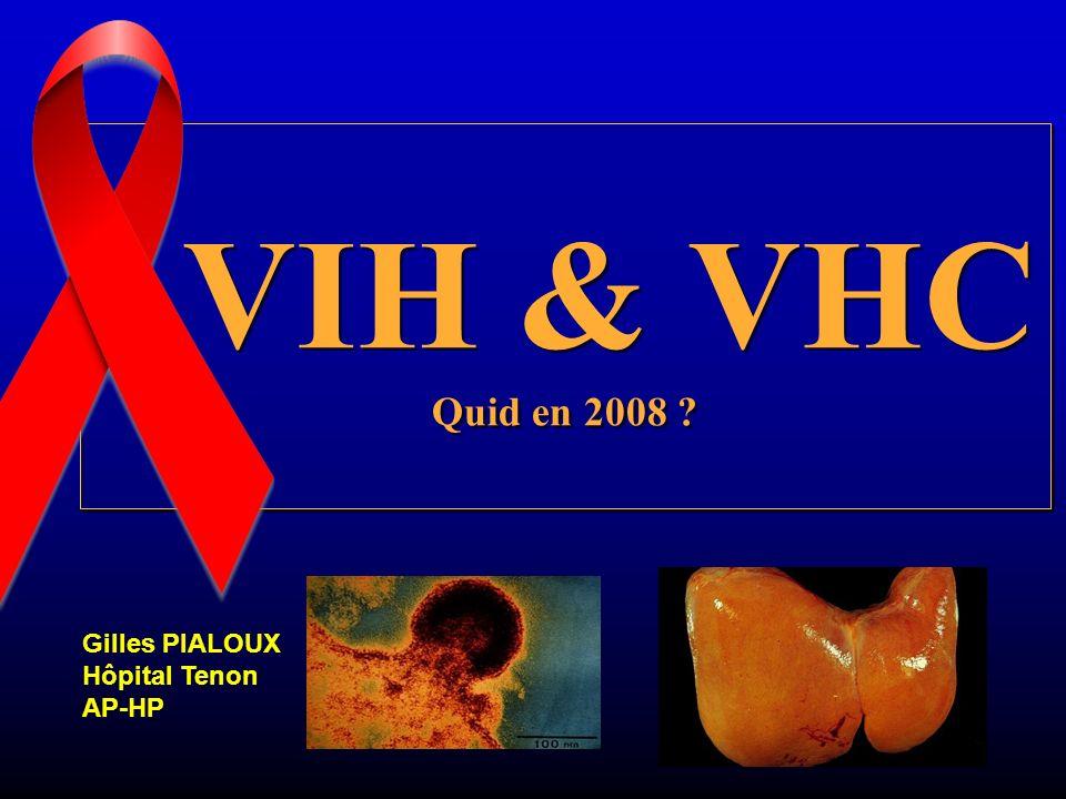 VIH & VHC Quid en 2008 Gilles PIALOUX Hôpital Tenon AP-HP