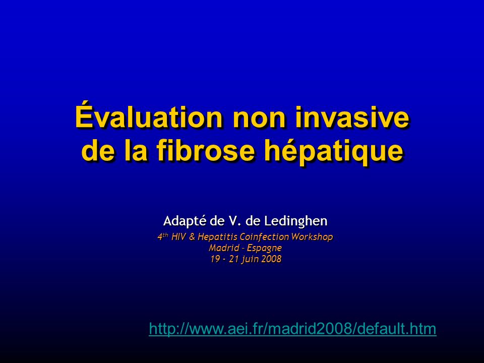 Évaluation non invasive de la fibrose hépatique