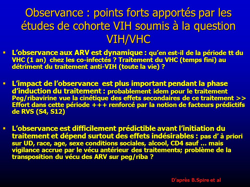 Observance : points forts apportés par les études de cohorte VIH soumis à la question VIH/VHC