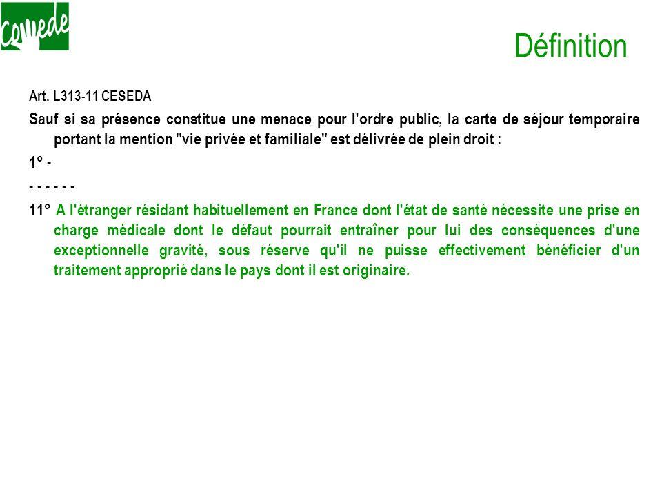 Définition Art. L313-11 CESEDA