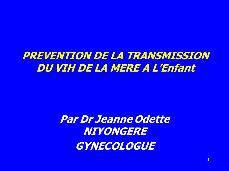 PREVENTION DE LA TRANSMISSION DU VIH DE LA MERE A L'Enfant
