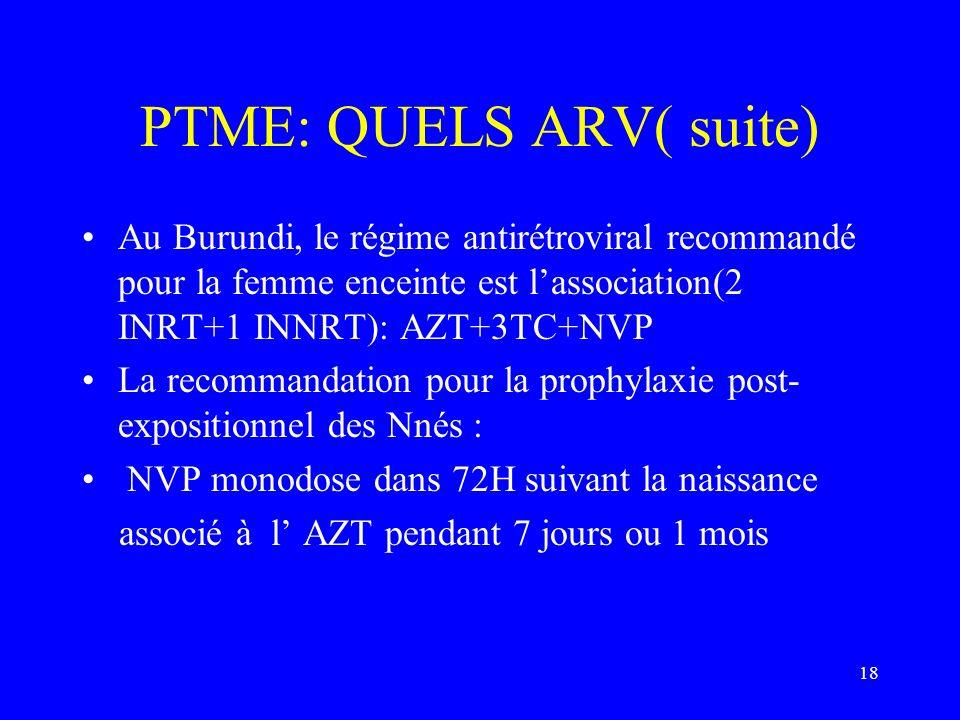 PTME: QUELS ARV( suite)