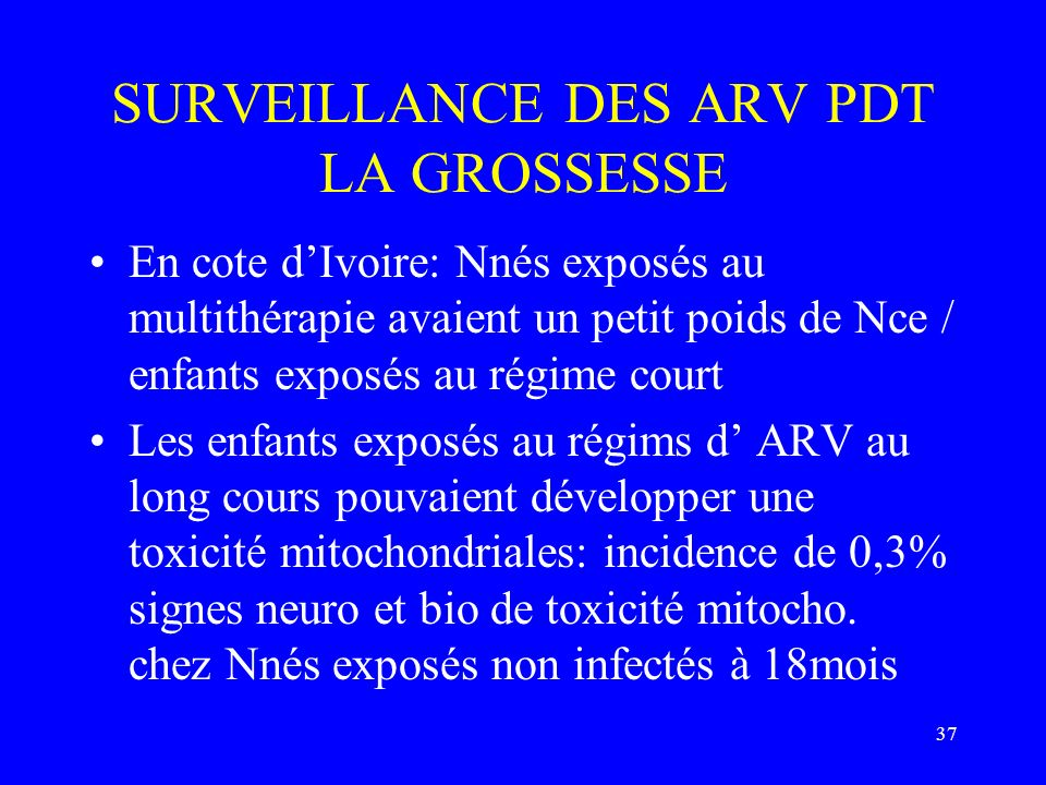 SURVEILLANCE DES ARV PDT LA GROSSESSE
