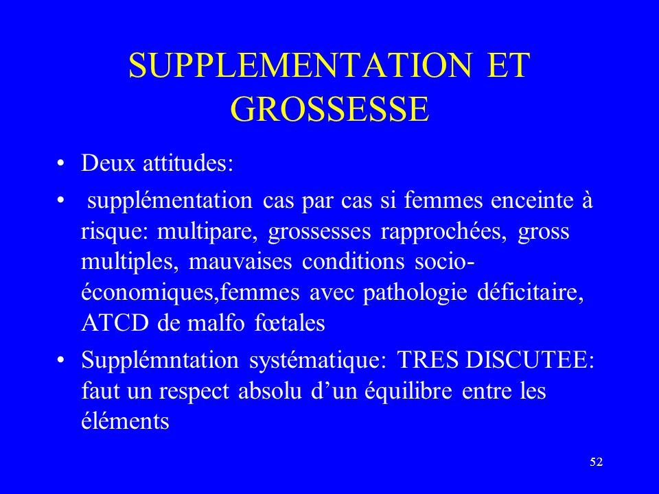 SUPPLEMENTATION ET GROSSESSE