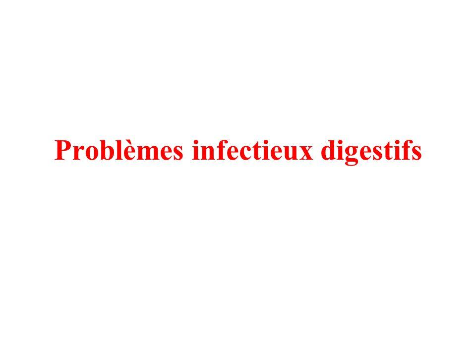 Problèmes infectieux digestifs