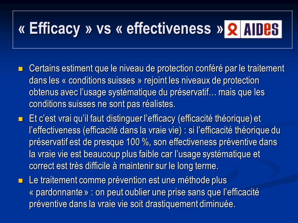 « Efficacy » vs « effectiveness »