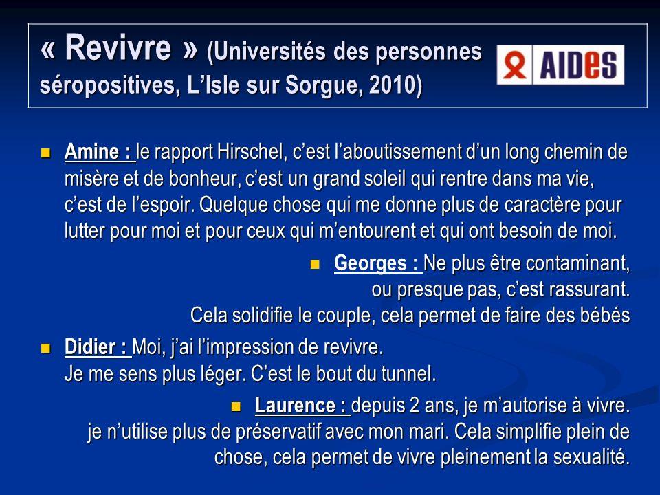 « Revivre » (Universités des personnes séropositives, L'Isle sur Sorgue, 2010)